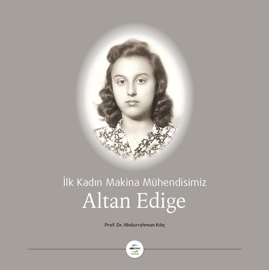 AIRONN'un Mühendis Kadınları Altan Edige'nin İzinde Yürüyor